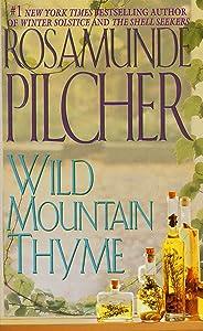Wild Mountain Thyme: A Novel