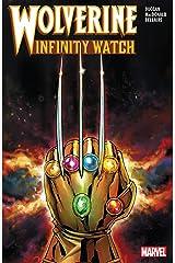 Wolverine: Infinity Watch (Wolverine: Infinity Watch (2019)) Kindle Edition