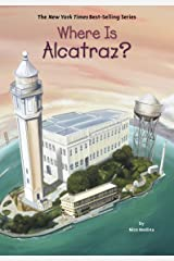Where Is Alcatraz? (Where Is?) Kindle Edition
