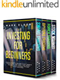 Investing for Beginners: 4 Books in 1: The Step by Step Guide to Start Trading in: OPTIONS TRADING + SWING TRADING + FOREX TRADING + STOCK MARKET. Rules, Techniques, Strategies to Start Making Money