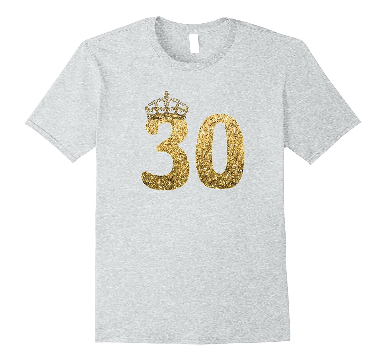 30th Birthday Shirt Shirts For Women 4LVS