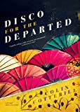 Disco for the Departed (The Dr. Siri Investigations, Book 3)(Library Edition)