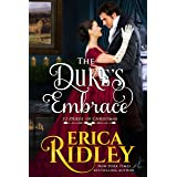 The Duke's Embrace: A Regency Christmas Romance (12 Dukes of Christmas Book 7)
