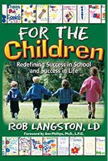For the Children: Redifining Success in School and Success in Life