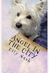 Angel in The City (The Paws Tells even more Tails! Book 2) Kindle Edition