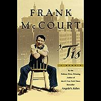 Tis: A Memoir (The Frank McCourt Memoirs) (English Edition)