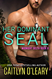 Her Dominant SEAL (Midnight Delta Book 8)