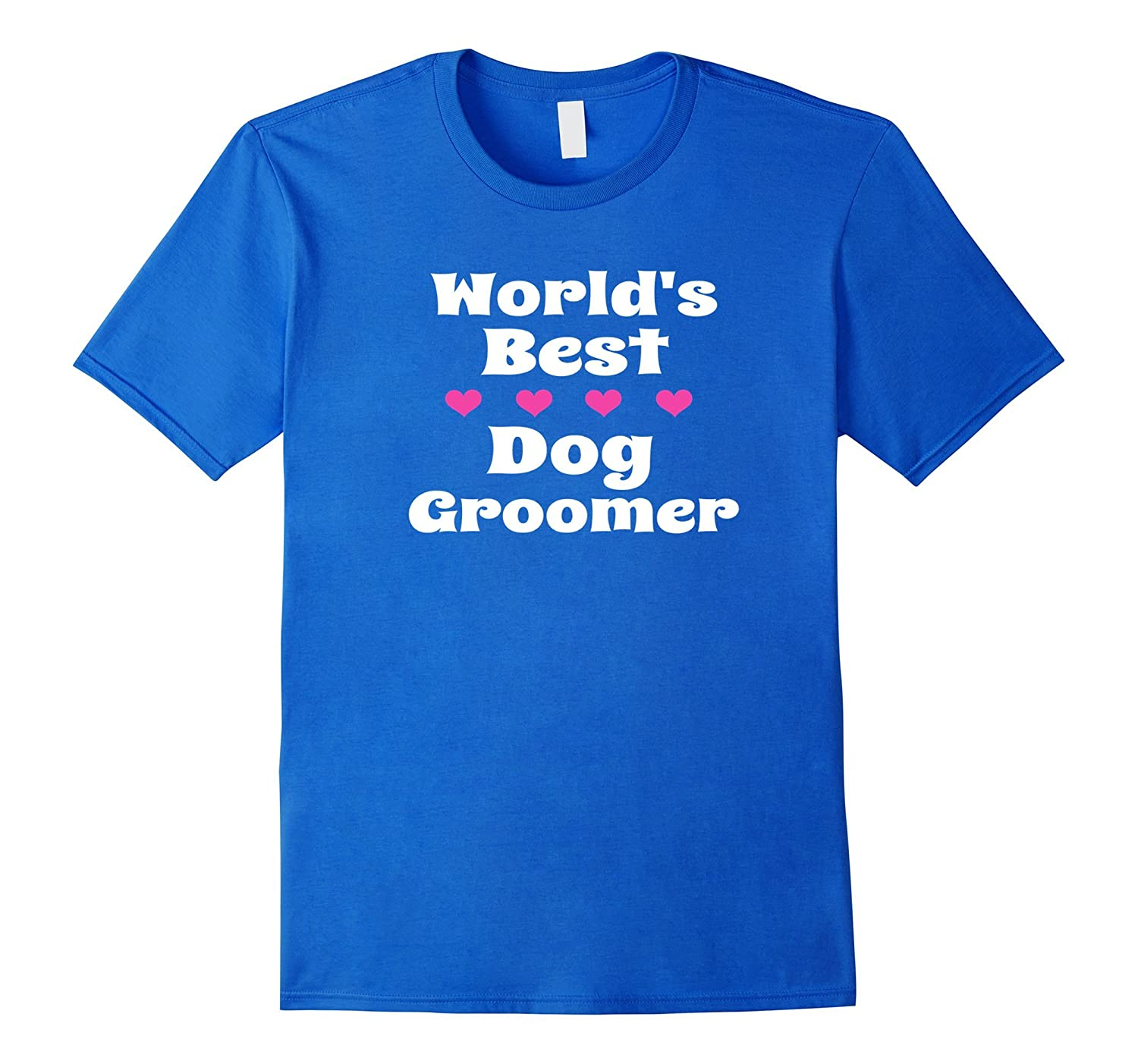 Worlds Best Dog Groomer T Shirt Great Gift For Pet Groomers Cd
