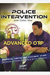 ADVANCED OTP-POLICE INTERVENTION Kindle Edition