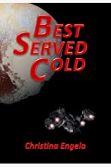 Best Served Cold Kindle Edition