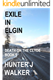 Exile In Elgin (Death On The Clyde Book 5)