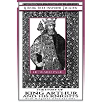 The Story of King Arthur and His Knights - A Book That Inspired Tolkien: With Original Illustrations (9)