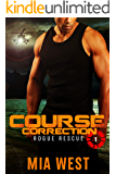 Course Correction (Rogue Rescue Book 1)