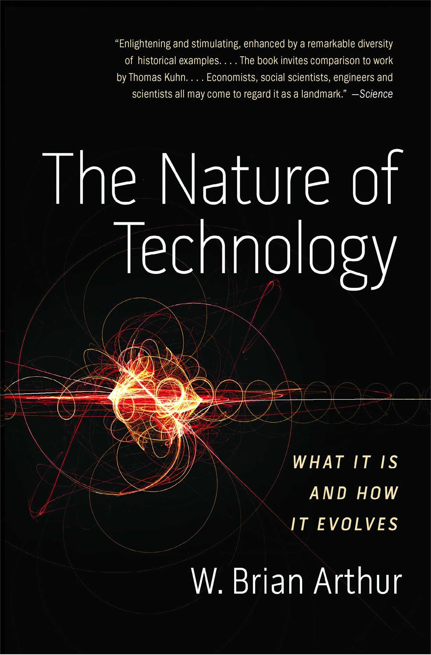 the-nature-of-technology-what-it-is-and-how-it-evolves