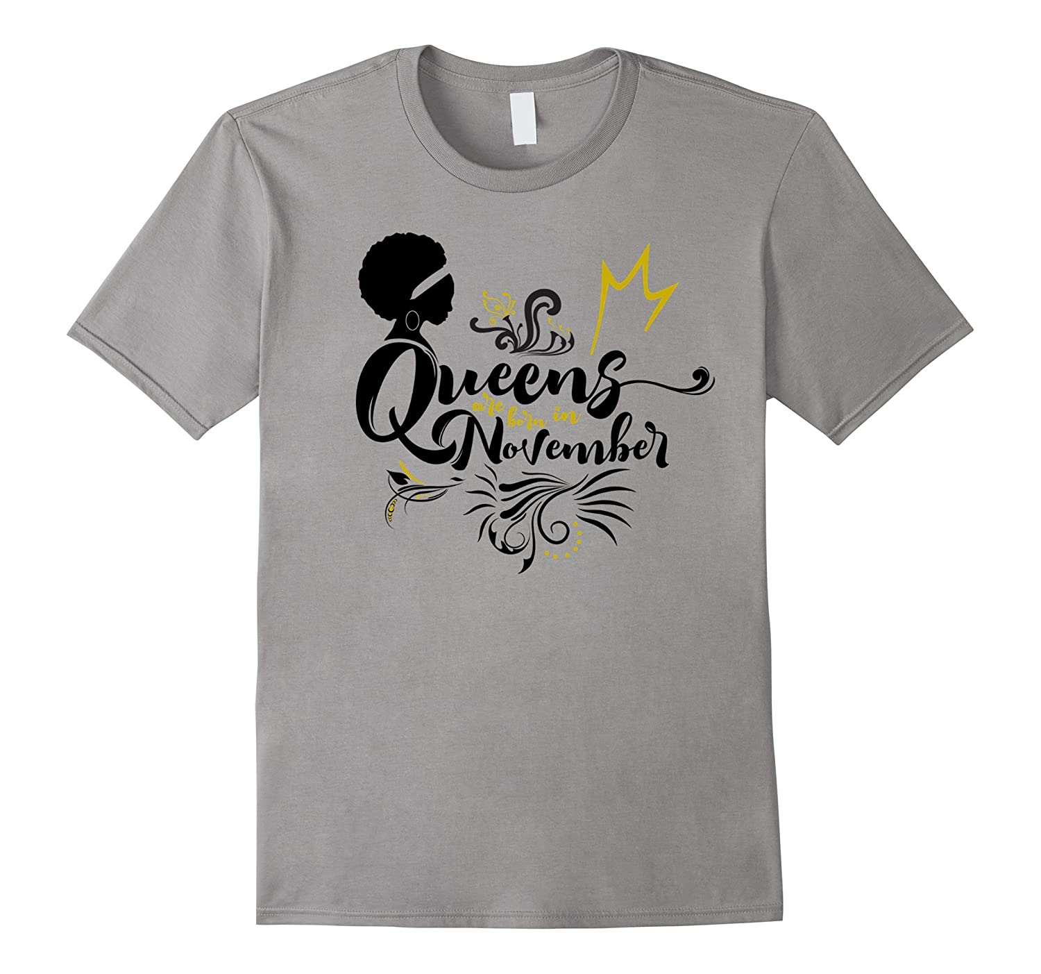 Afro Woman Real Queens Are Born in November Birthday Shirt-TH