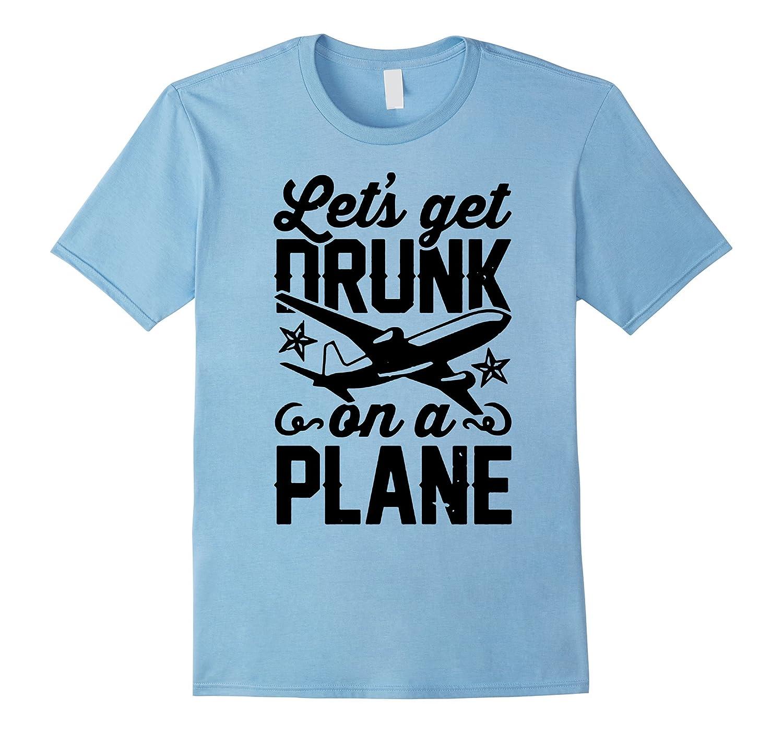 lets get drunk on a plane camping mug gift t shirts-Vaci