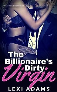 The Billionaire's Dirty Virgin