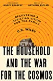 The Household and the War for the