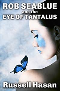 Rob Seablue and the Eye of Tantalus