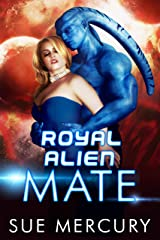 Royal Alien Mate (Savage Martians Book 1) Kindle Edition