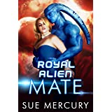 Royal Alien Mate (Savage Martians Book 1)