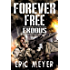 Exodus (Forever Free Book 7)