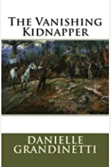 The Vanishing Kidnapper Kindle Edition