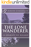 The Lone Wanderer: - a Journey to Asgard