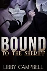 Bound to the Sheriff Kindle Edition
