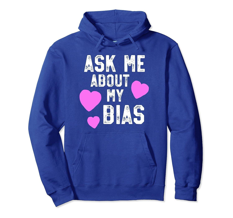 Funny K-Pop Hoodie - Ask Me About Bias Korean Music Gift-alottee gift