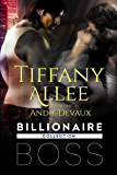 Billionaire Boss: The Collection (Billionaire Boss Series Book 1) (English Edition)