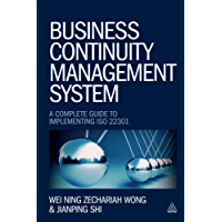 Business Continuity Management System: A Complete Guide to Implementing ISO 22301 (English Edition)