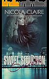 Sweet Seduction Secrets (Sweet Seduction, Book 8): A Love At First Sight Romantic Suspense Series