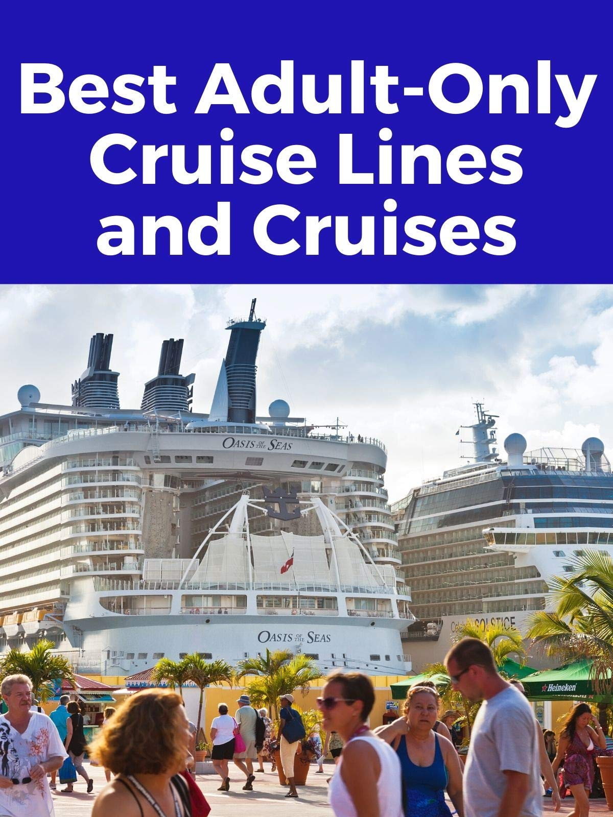 Clip: Best Adult-Only Cruise Lines and Cruises