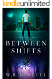 Between Shifts (The City Between Book 2)