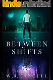 Between Shifts (The City Between Book 2)