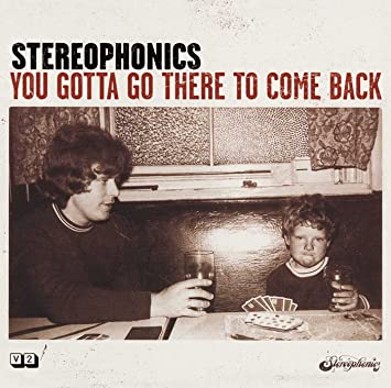 Stereophonics - You Gotta Go There To Come Back [2 LP] - Amazon.com Music