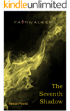 The Seventh Shadow (Pathwalkers Book 1)