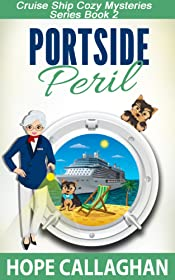 Portside Peril: A Cruise Ship Cozy Mystery (Cruise Ship Christian Cozy Mysteries Series Book 2)