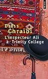 L'inspecteur Ali à Trinity College