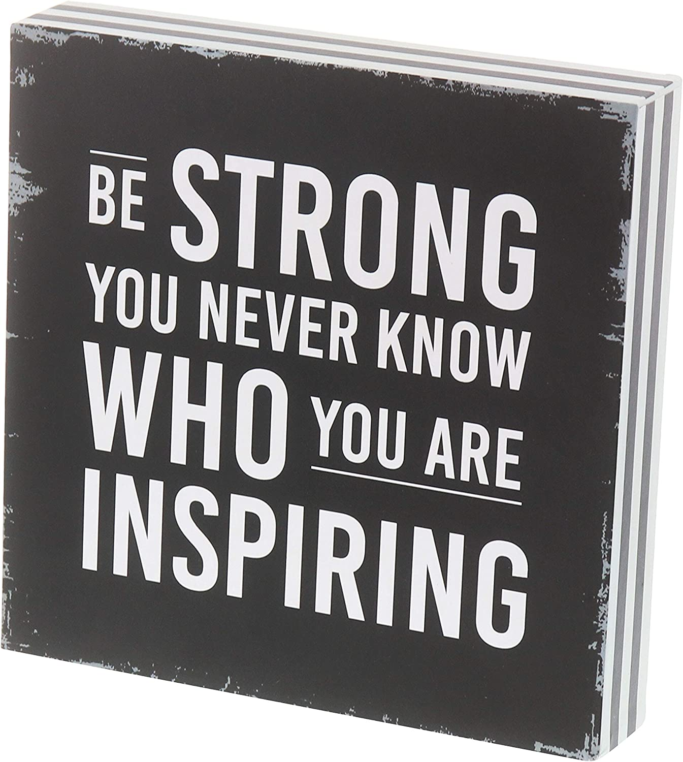 "Barnyard Designs Be Strong You Never Know Who You are Inspiring Box Sign Rustic Wood Inspirational Wall Decor 8"" x 8"""