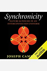 Synchronicity: Nature and Psyche in an Interconnected Universe: Carolyn and Ernest Fay Series in Analytical Psychology Audible Audiobook