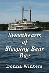 Sweethearts of Sleeping Bear Bay (Great Lakes Romances Book 3)