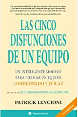Las cinco disfunciones de un equipo (Narrativa empresarial) (Spanish Edition) Kindle Edition