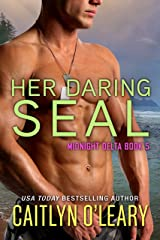 Her Daring SEAL (Midnight Delta Book 5) Kindle Edition