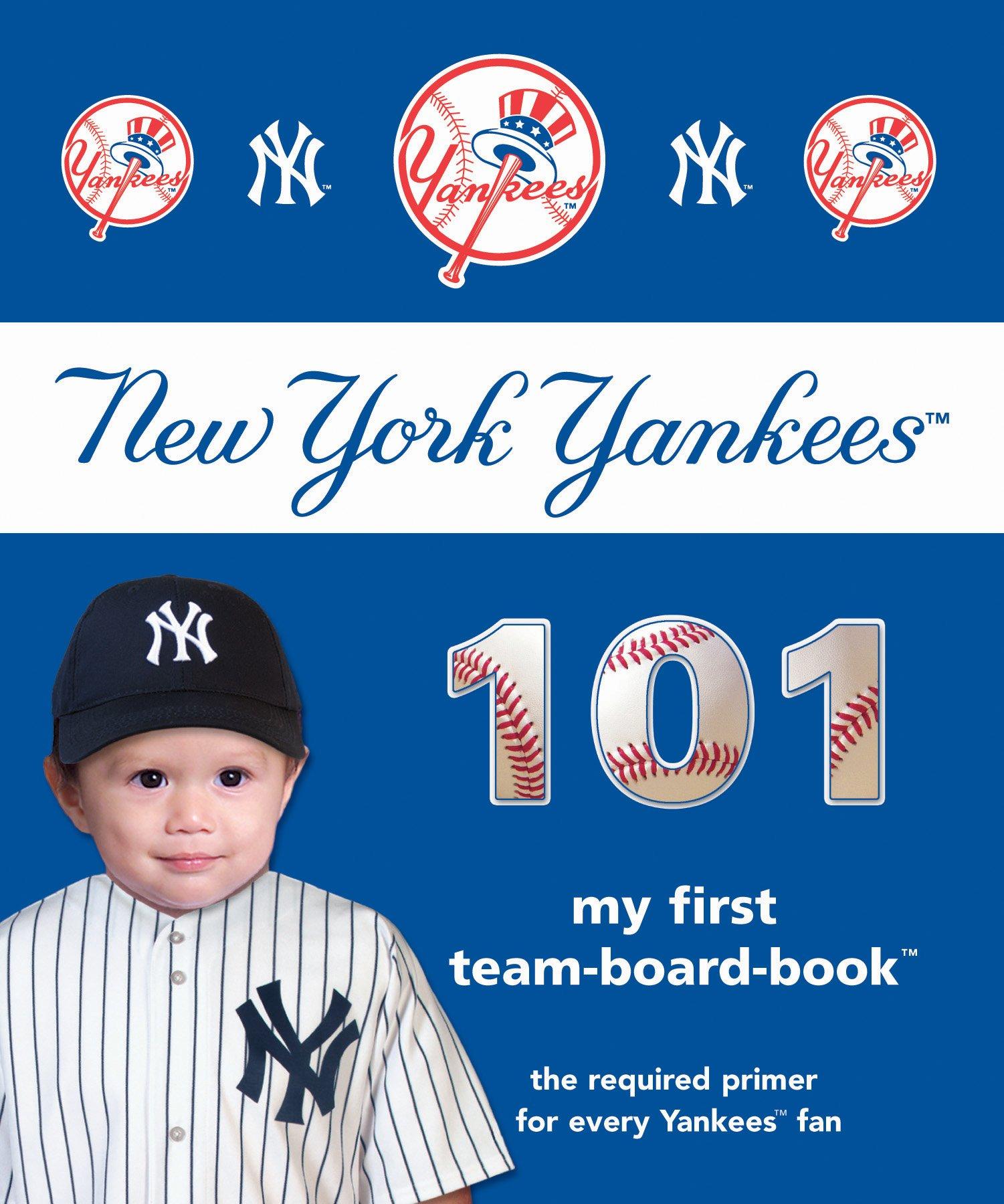 New York Yankees 101 (101 My First Team-Board-Books) PDF
