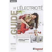 Legrand LEG91103 Guide de l'électricité