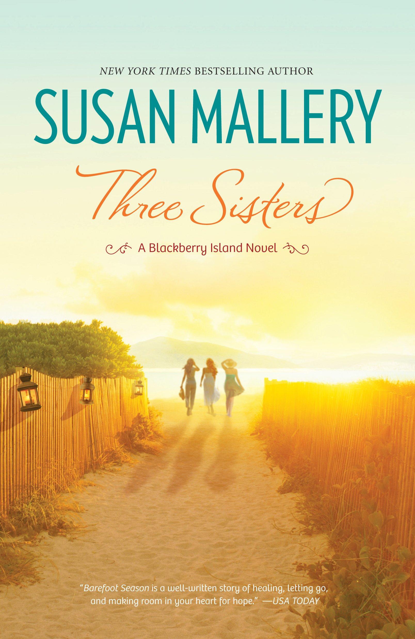 Three Sisters (A Blackberry Island Novel): Susan Mallery: 9781410455895:  Amazon.com: Books