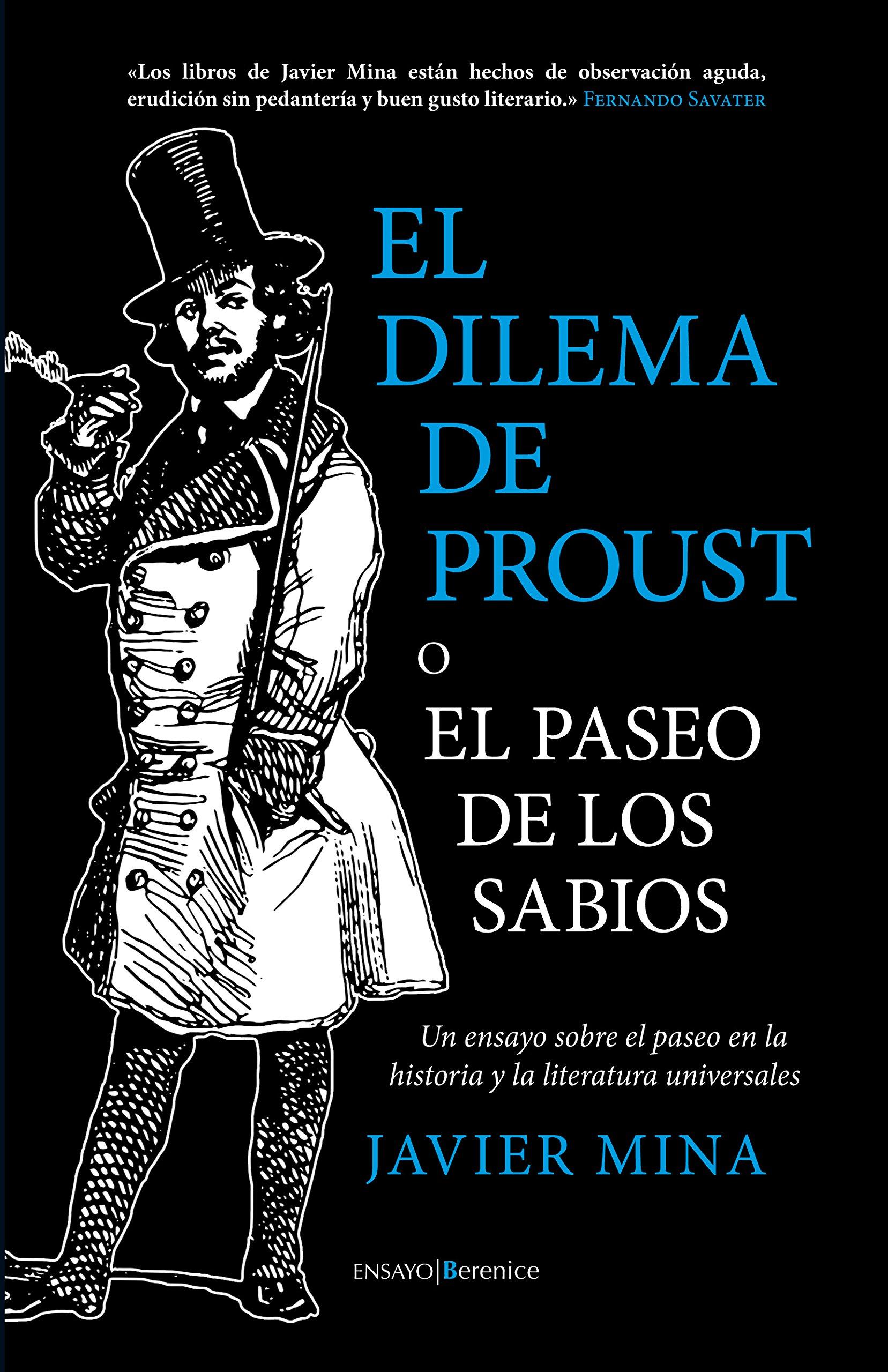 El Dilema De Proust. O el paseo de los sabios Ensayo: Amazon.es: Mina Astiz, Javier: Libros