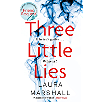 Three Little Lies: A completely gripping thriller with a killer twist (English Edition)